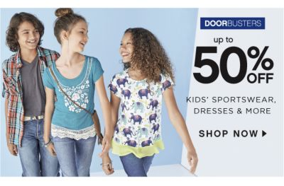 DOORBUSTERS | up to 50% OFF KIDS' SPORTSWEAR, DRESSES & MORE | SHOP NOW