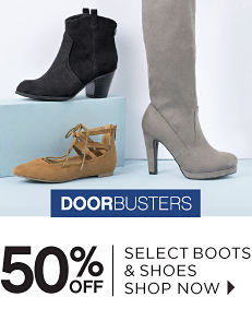 Doorbusters - 50% off Select Boots & Shoes - Shop Now