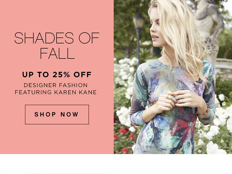 Shades of Fall - Up to 25% off Designer Fashion Featuring Karen Kane * Shop Now