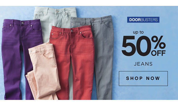 Door Busters. Up to 50% off Jeans. Shop Now.