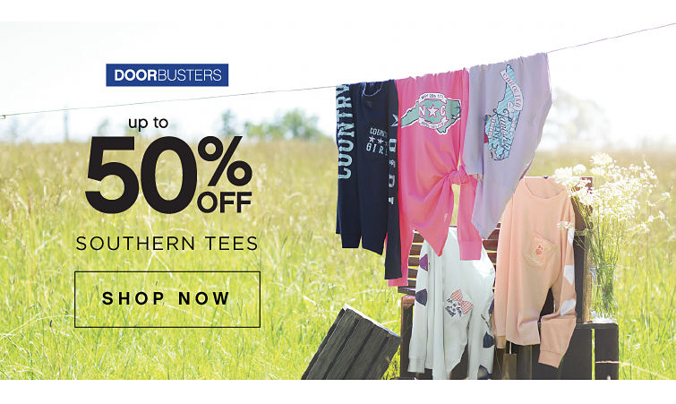 Door Busters. Up to 50% off Southern Tees. Shop Now.