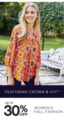 FEATURING CROWN & IVY™ | up to 30% OFF WOMEN'S FALL FASHION