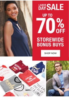 Labor Day Sale - Up to 70% off storewide Bonus Buys. Shop Now.