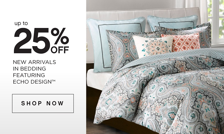 Up To 25% Off new Arrivals In Bedding Featuring Echo Design | shop now