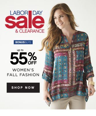 LABOR DAY sale & CLEARANCE | BONUSBUYS | up to 55% OFF WOMEN'S FALL FASHION | SHOP NOW