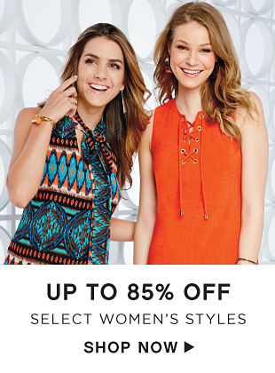 Up to 85% off Select Women's Styles - Shop Now