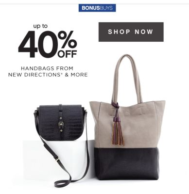 BONUSBUYS | up to 40% OFF HANDBAGS FROM NEW DIRECTIONS® & MORE