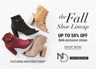 The Fall Shoe Lineup - Up to 50% off Belk-Exclusive Shoes featuring New Directions - Shop Now