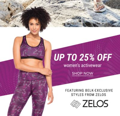Up to 25% off Women's Activewear featuring Belk-Exclusive Styles from Zelos - Shop Now