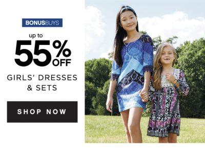 BONUSBUYS | up to 55% OFF GIRLS' DRESSES & SETS | SHOP NOW