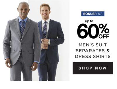 BONUSBUYS | up to 60% OFF | MEN'S SUIT SEPARATES & DRESS SHIRTS | SHOP NOW