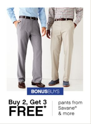Bonus Buys | Buy 2, Get 3 Free* | pants from Savane® & more