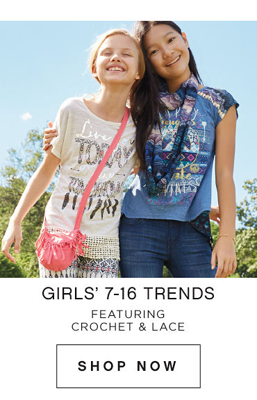 Girls' 7-16 Trends Featuring Crochet and Lace. Shop Now.