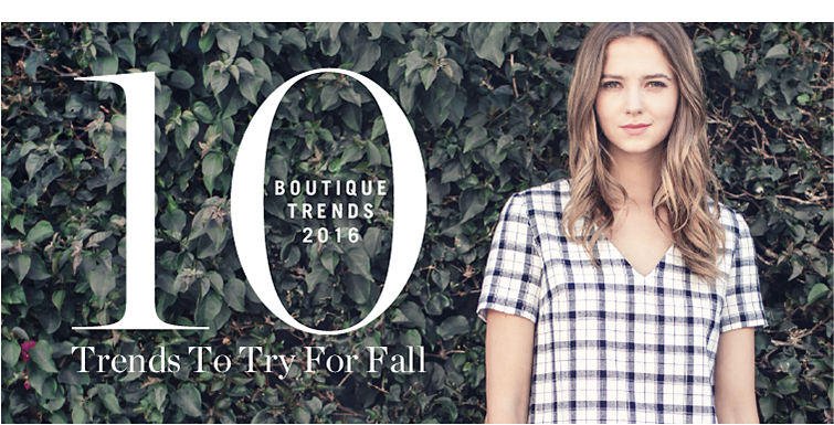 Boutique Trends 2016 - 10 Trends to try for Fall