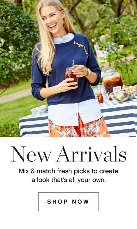 New Arrivals Mix and Match Fresh Picks To Create A Look That's All Your Own. Shop Now