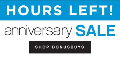 HOURS LEFT! anniversary SALE | SHOP BONUSBUYS