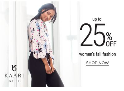 Up to 25% off women's fall fashion. Shop Now.
