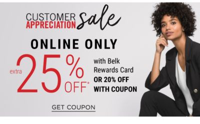 Customer Appreciation Sale - ONLINE ONLY - Extra 25% off* with Belk Rewards Card or 20% off with coupon. Get Coupon.