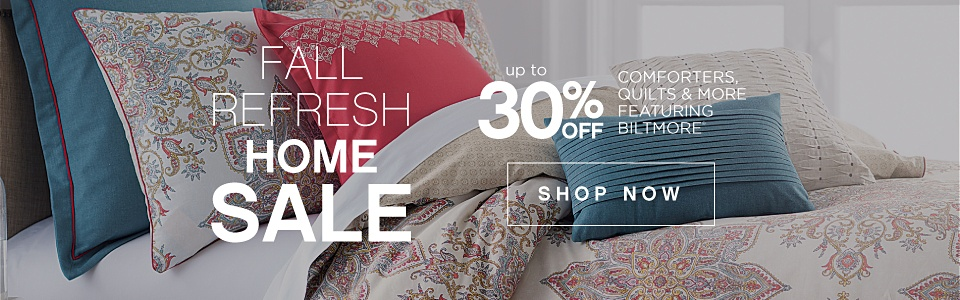 Fall Refresh Home Sale - Up to 30% off Comforters, Quilts & More featuring Biltmore - Shop Now