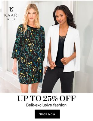 Up to 25% off Belk-Exclusive Fashion - Shop Now