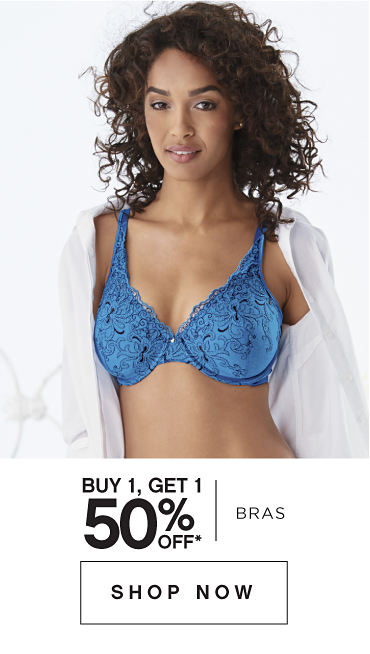 Buy 1, Get 1 %0% Off* Bras - SHOP NOW