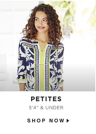 Petites - 5'4 & Under - SHOP NOW