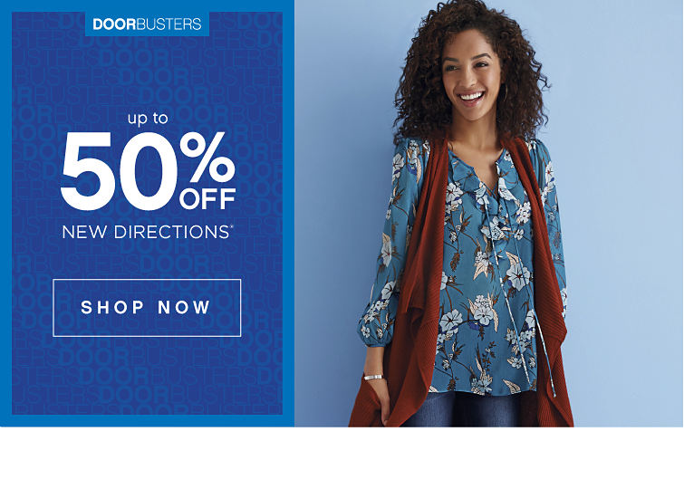 Doorbusters - up to 50% Off New Directions® - SHOP NOW