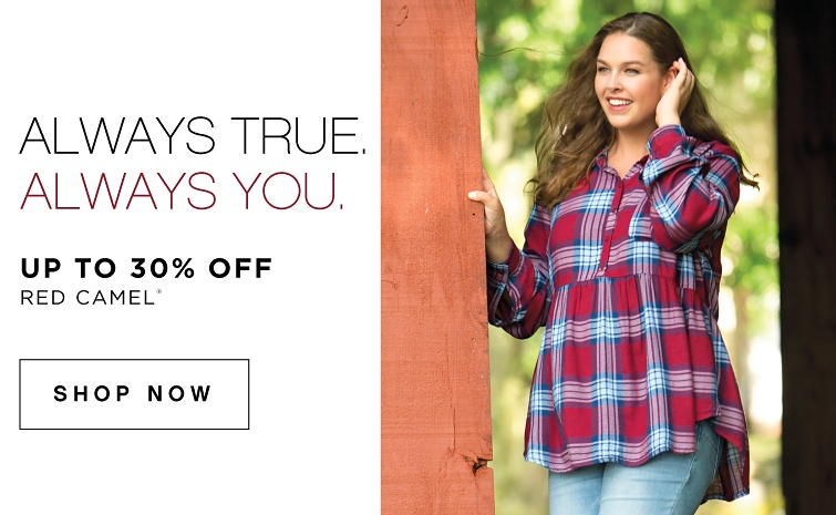 Always True. Always You. Up to 30 percent off Red Camel. Shop Now.