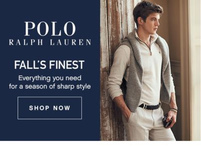 POLO RALPH LAUREN | FALL'S FINEST | Everything you need for a season of sharp style | SHOP NOW