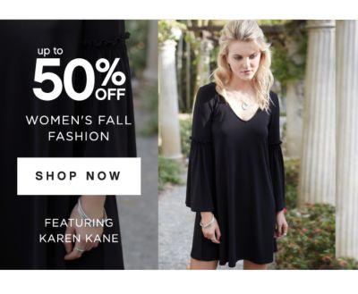 up to 50% OFF WOMEN'S FALL FASHION | SHOP NOW | FEATURING KAREN KANE