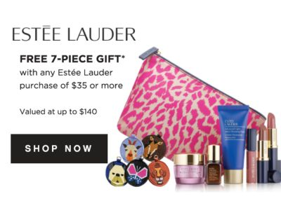 ESTEE LAUDER | FREE 7-PIECE GIFT* with any Estee Lauder purchase of $35 or more | CHOOSE YOUR BEAUTY 8 different gift options | shop now
