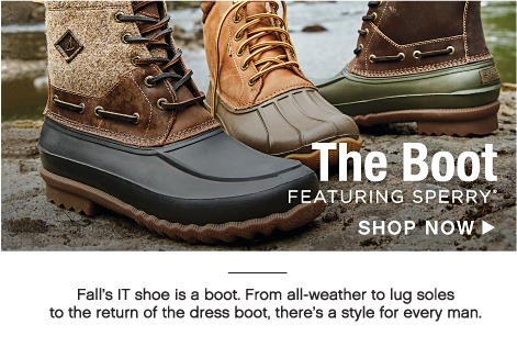 The Boot featuring Sperry - Fall's IT shoe is a boot. From all-weather to lug soles to the return of the dress boot, there's a style for every man. - Shop Now