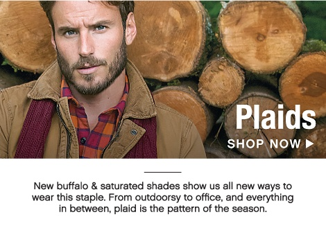 Finish the Look - Plaid - New buffalo & saturated shades show us all new ways to wear this staple. From outdoorsy to office, and everything in between, plaidis the pattern of the season. - Shop Now
