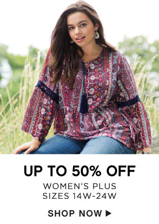 Up to 50% off Women's Plus - Sizes 14W-24W - Shop Now