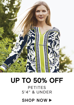 Up to 50% off Petites - 5'4 & Under - Shop Now