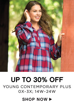 Up to 30% off Young Contemporary Plus - 0X-3X; 14W-24W - Shop Now