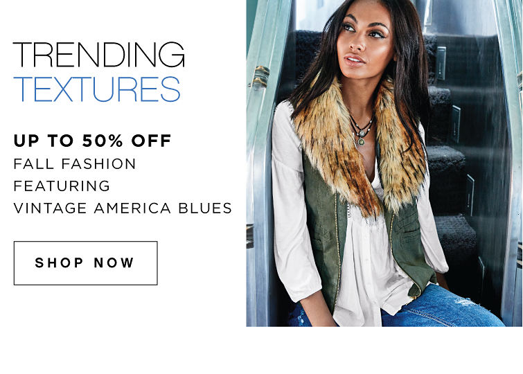 Trending Textures - up to 50% Off Fall Fashion featuring Vintage America Blues - SHOP NOW