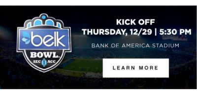 KICK OFF THURSDAY, 12/29 | 5:30 PM BANK OF AMERICA STADIUM | LEARN MORE
