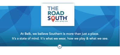 THE ROAD SOUTH® | wear.play.see. | At Belk, we believe Southern is more than just a place. It's a state of mind. It's what we wear, how we play & what we see.