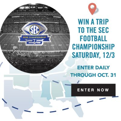 WIN A TRIP TO THE SEC FOOTBALL CHAMPIONSHIP | SATURDAY, 12/3 | ENTER DAILY THROUGH OCT. 31 | ENTER NOW