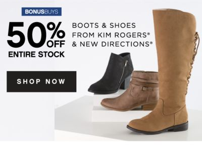 BONUSBUYS | 50% OFF ENTIRE STOCK BOOTS & SHOES FROM KIM ROGERS® & NEW DIRECTIONS® | SHOP NOW