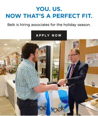 YOU.US. NOW THAT'S A PERFECT FIT. | Belk is hiring associates for the holiday season. | APPLY NOW
