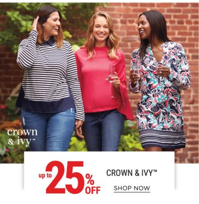 up to 25% off crown & ivy