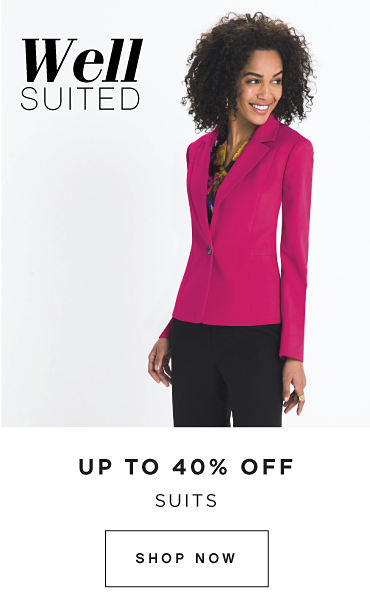Well SUITED | UP TO 40% OFF SUITS | SHOP NOW