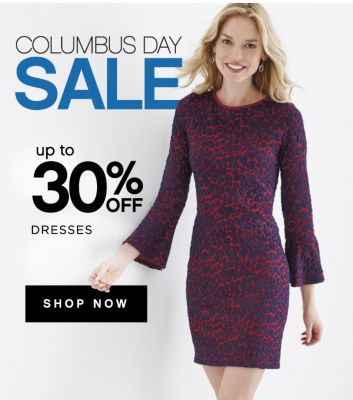 COLUMBUS DAY SALE | up to 30% OFF DRESSES | SHOP NOW