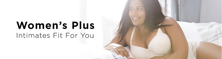 Women's Plus Intimates Fit For You.