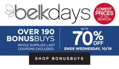 belkdays | LOWEST PRICES OF THE SEASON | OVER 190 BONUSBUYS WHILE SUPPLIES LAST. COUPON S EXCLUDED. | up to 70% OFF ENDS SUNDAY, 10/16 | SHOP BONUSBUYS