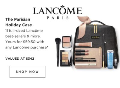 LANCOME PARIS | The Parisian Holiday Case | 11 full-sized Lancome best-sellers & more. Yours for $59.50 with any Lancome purchase* | VALUED AT $342 | SHOP NOW