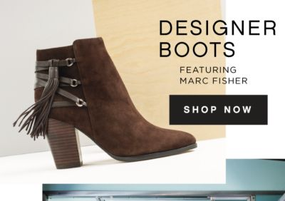 DESIGNER BOOTS FEATURING MARC FISHER | SHOP NOW
