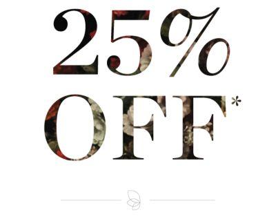 25% OFF*